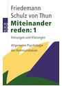 Miteinander reden 1: Störungen und Klärungen - Allgemeine Psychologie der Kommunikation - Friedemann Schulz von Thun [48. Auflage 2010]