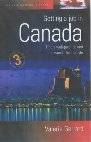 Getting a Job in Canada: Secure a Well Paid Job...