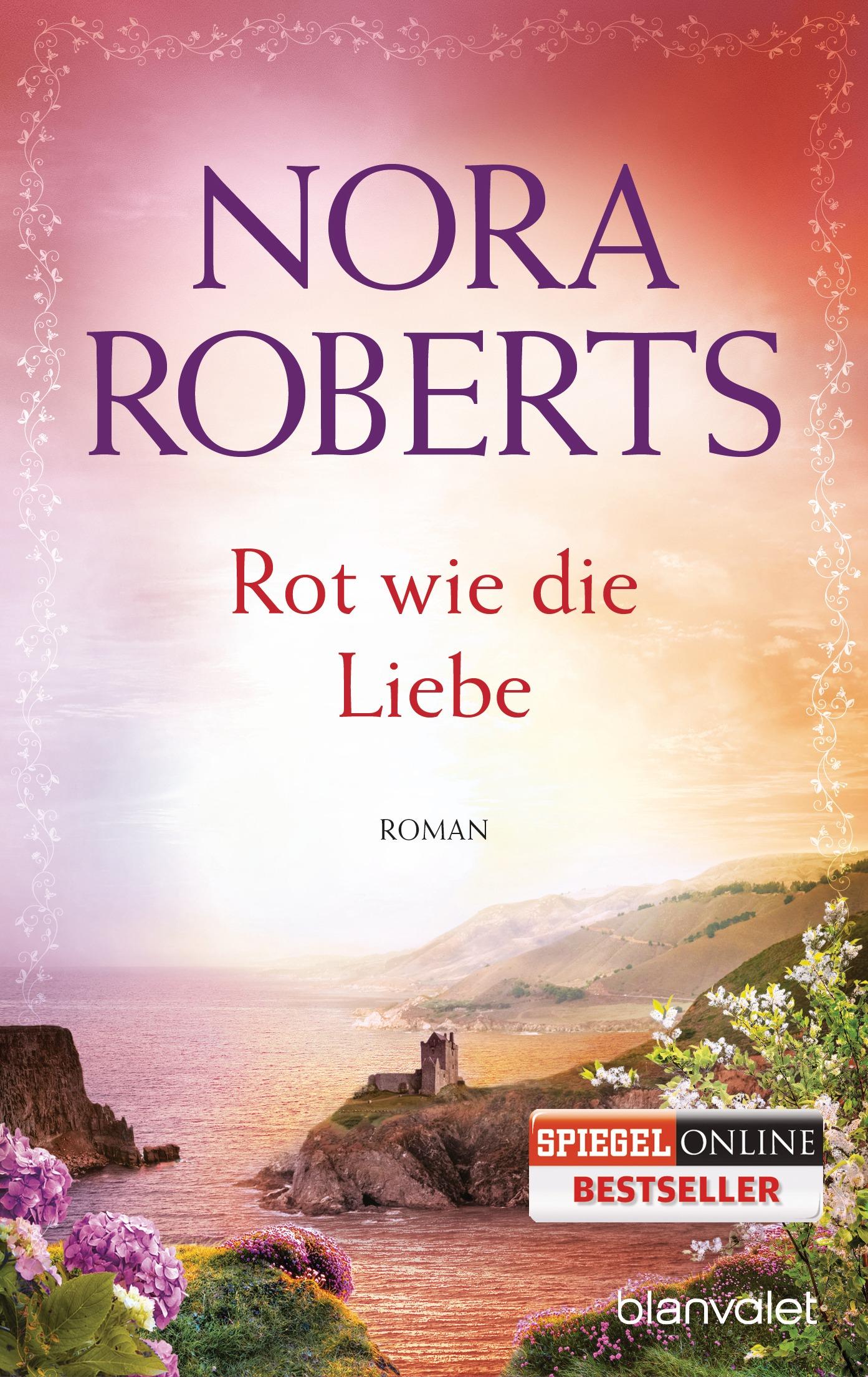 Rot wie die Liebe - Nora Roberts [Taschenbuch]