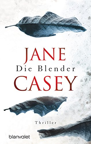 Die Blender - Jane Casey [Taschenbuch]