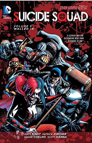 The New 52: Suicide Squad: Vol. 5 - Walled In - Matt Kindt [Softcover]