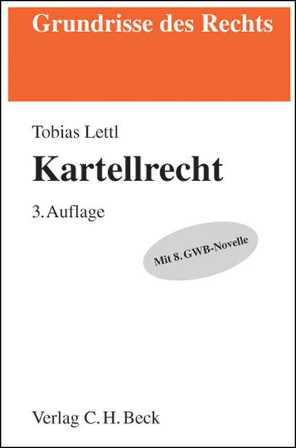 Kartellrecht - Lettl, Tobias