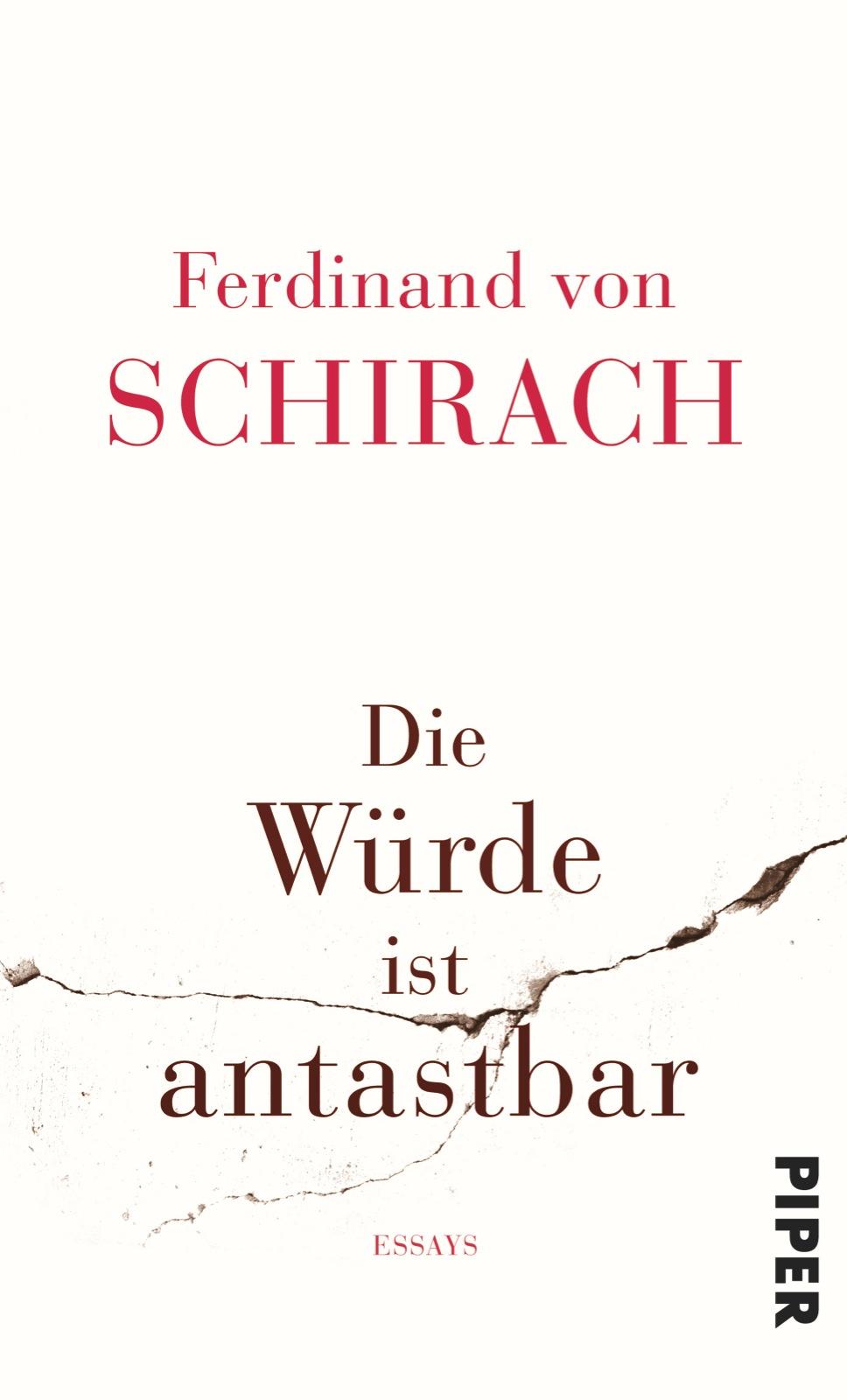 Die Würde ist antastbar - Ferdinand von Schirach
