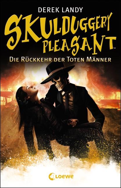 Skulduggery Pleasant: Band 8 - Die Rückkehr der untoten Männer - Derek Landy [Gebundene Ausgabe]