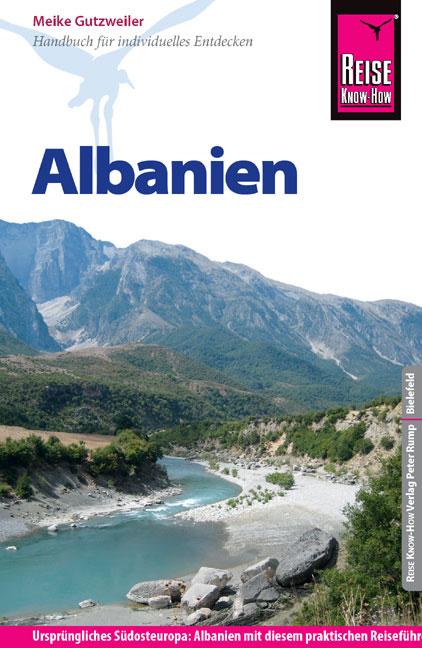 Reise Know-How Albanien: Reiseführer für indivi...