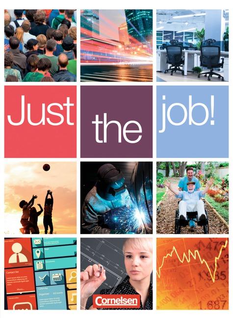 Just the job! - Allgemeine Ausgabe: Schülerbuch