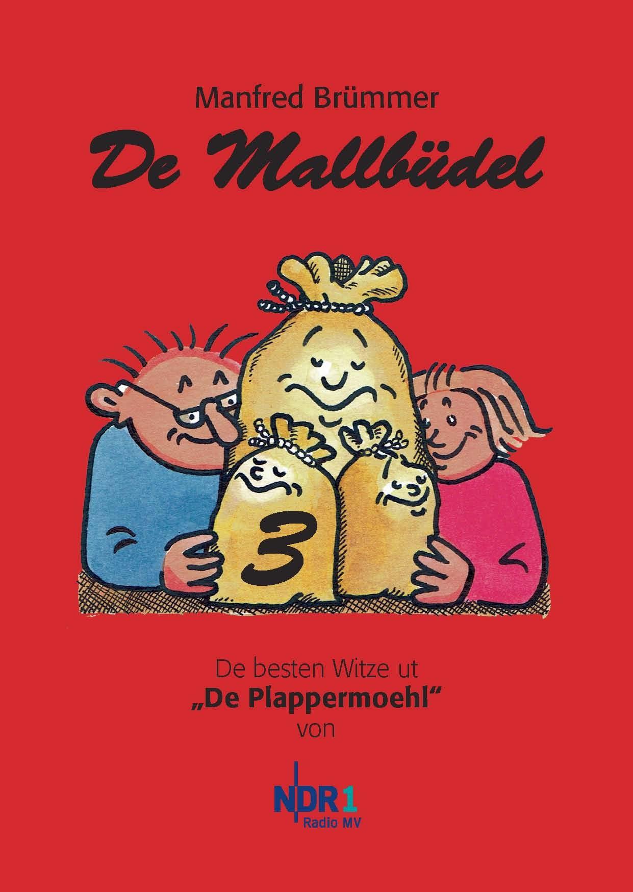De Mallbüdel 3: De besten Witze ut De Plappermo...