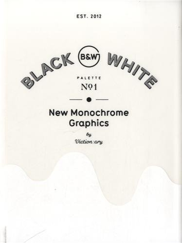 Palette 01: Black & White: New Monochrome Graphics