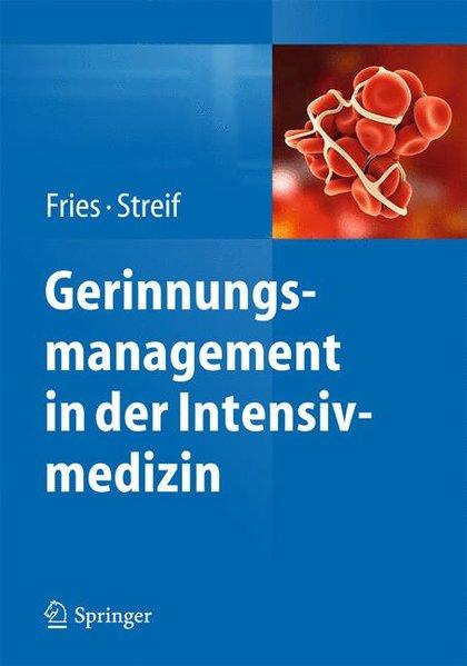 Gerinnungsmanagement in der Intensivmedizin
