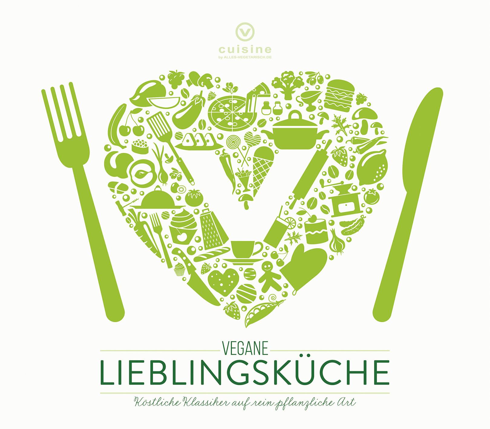 Vegane Lieblingsküche: Köstliche Klassiker auf ...