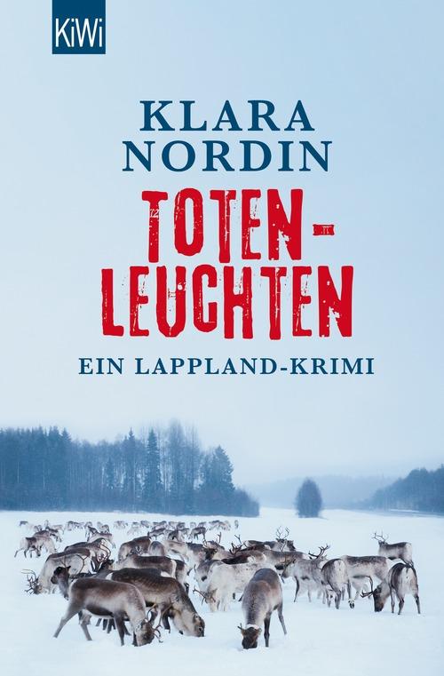 Totenleuchten: Ein Lappland-Krimi - Nordin, Klara