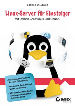 Linux-Server für Einsteiger: Mit Debian GNU/Lin...