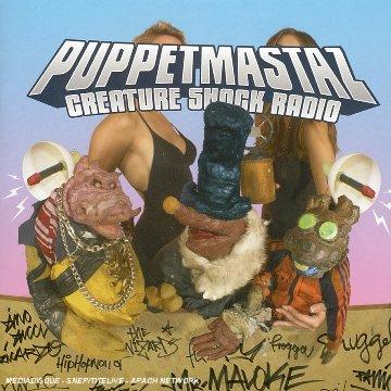 Puppetmastaz - Creature Shock Radio