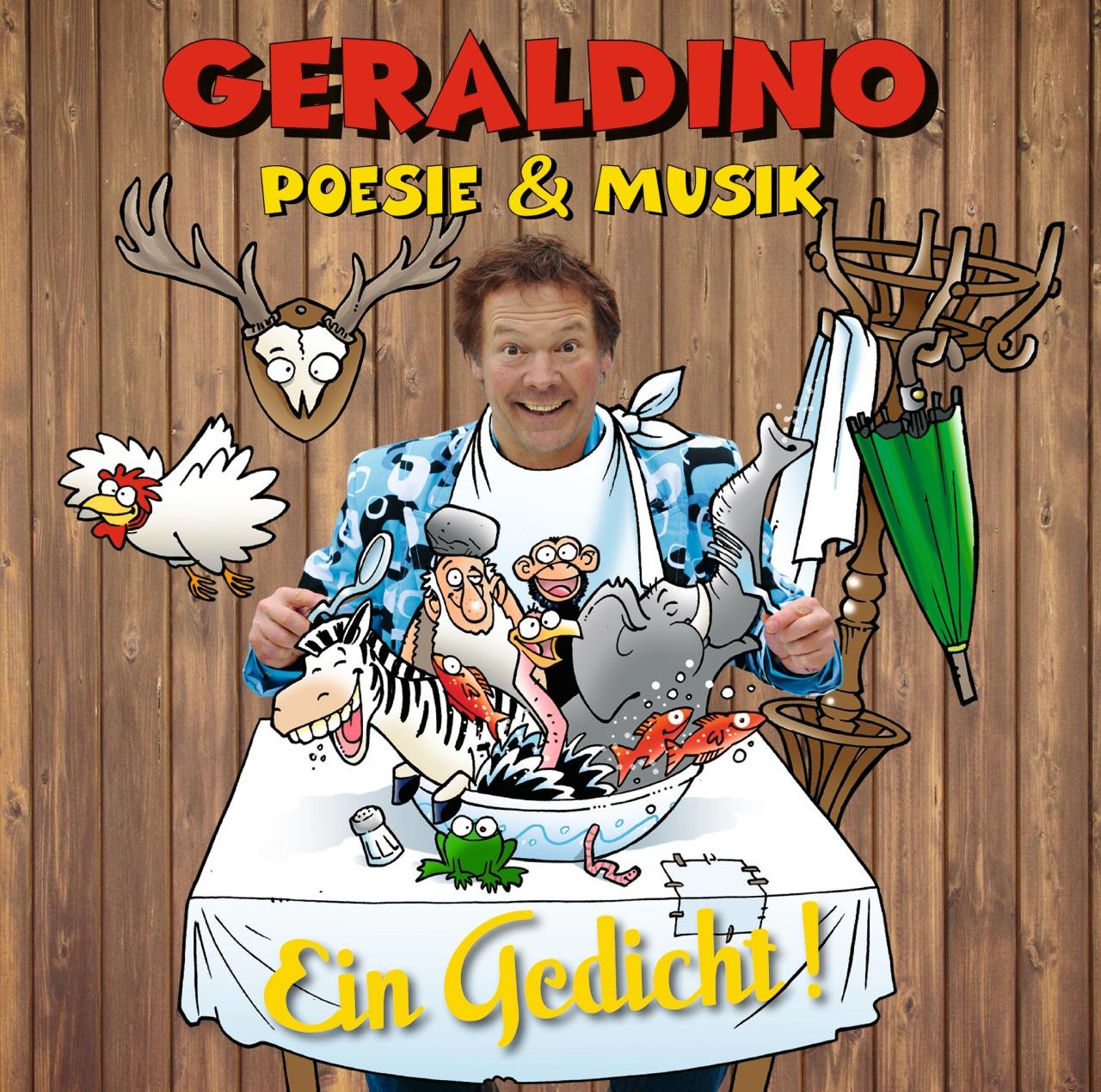 Ein Gedicht!: Poesie & Musik - Geraldino