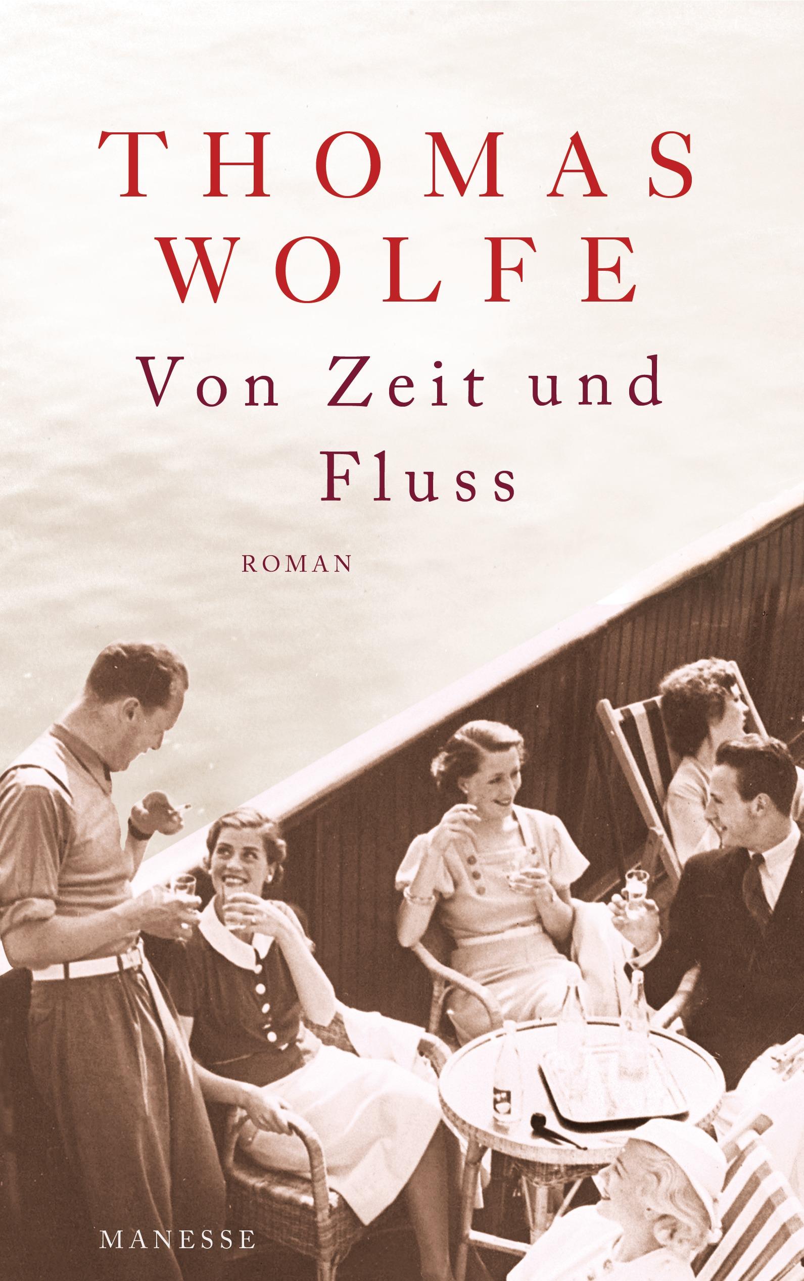 Von Zeit und Fluss - Thomas Wolfe [Gebundene Ausgabe]