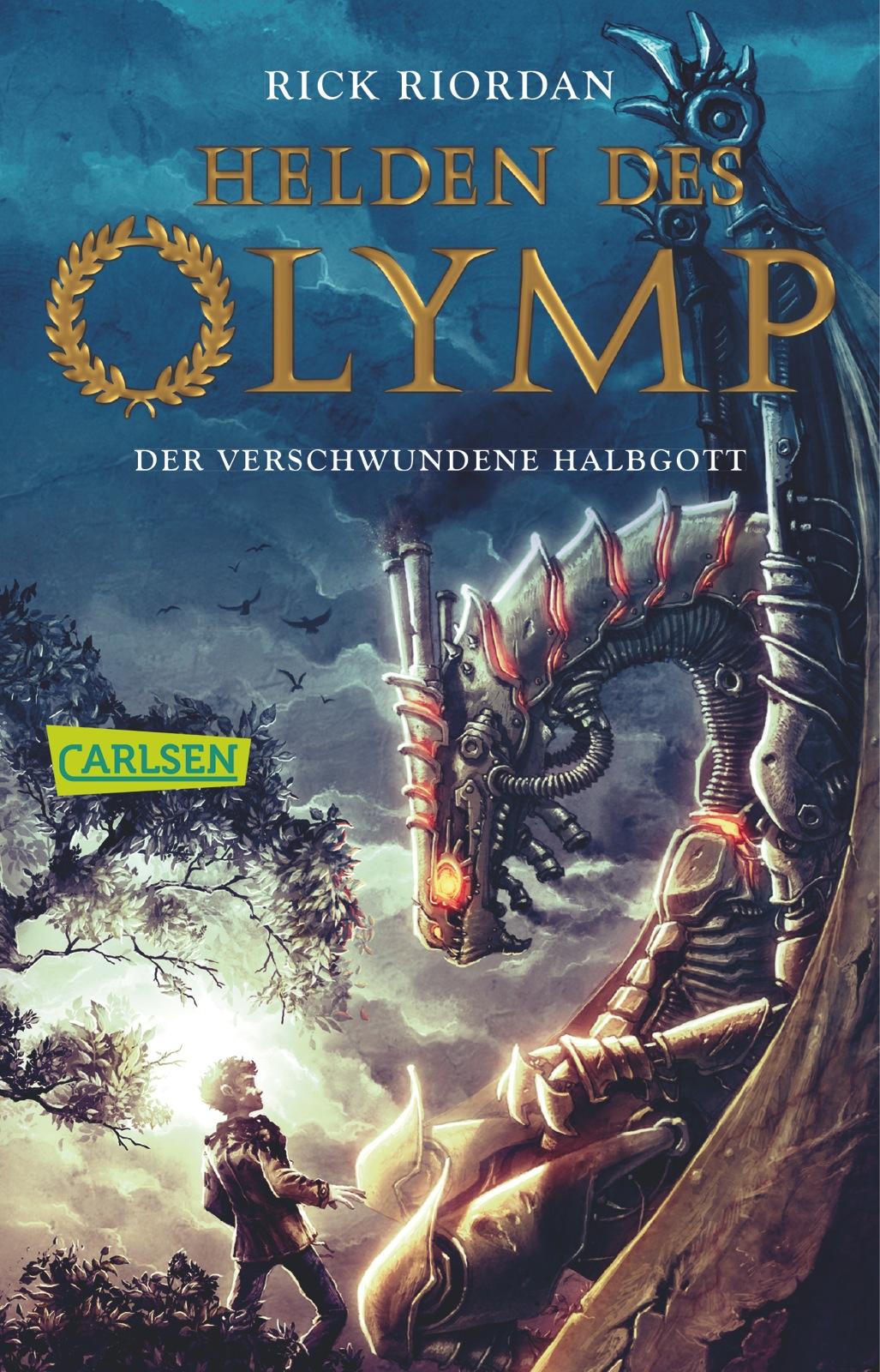 Helden des Olymp: Band 1 - Der verschwundene Halbgott - Rick Riordan [Taschenbuch]