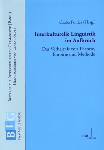 Interkulturelle Linguistik im Aufbruch: Das Ver...