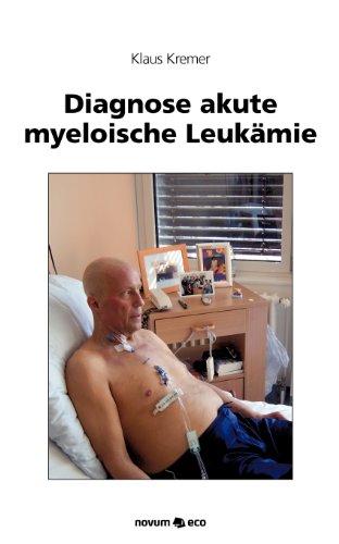 Diagnose akute myeloische Leukämie - Kremer, Klaus