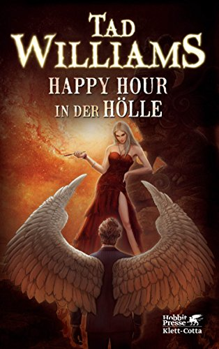 Happy Hour in der Hölle: Bobby Dollar 2 - Tad Williams [Gebundene Ausgabe]