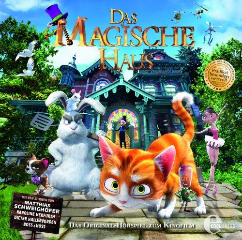 Das magische Haus - Das Original-Hörspiel zum Kinofilm