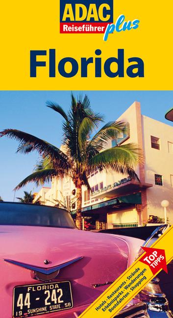 ADAC Reiseführer plus: Florida - Hotels, Restau...