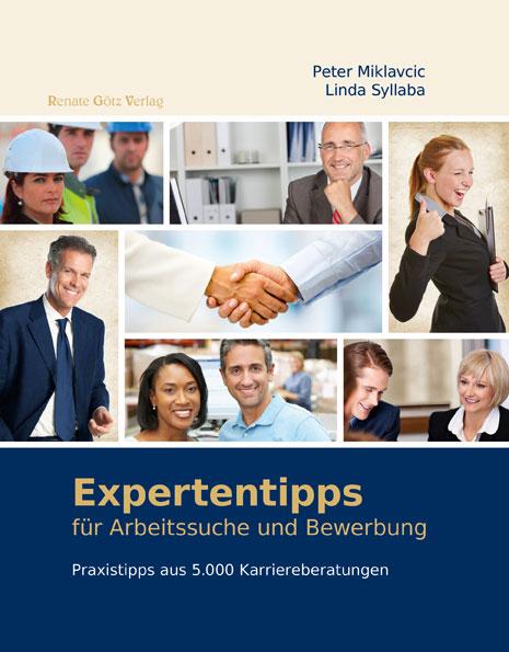 Expertentipps: für Arbeitssuche und Bewerbung -...
