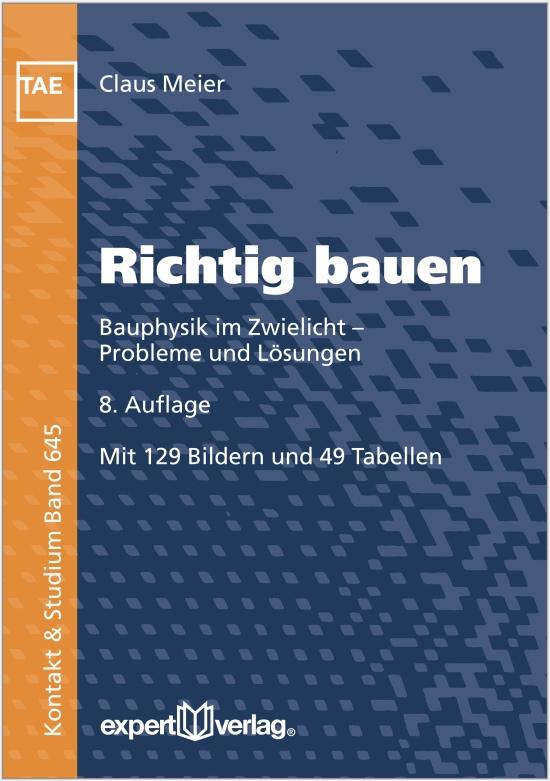 Richtig bauen: Bauphysik im Zwielicht - Problem...