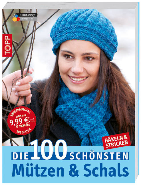 Die 100 schönsten Mützen & Schals: Häkeln & Stricken [Broschiert]