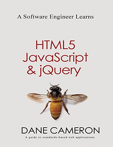 A Software Engineer Learns HTML5, JavaScript an...