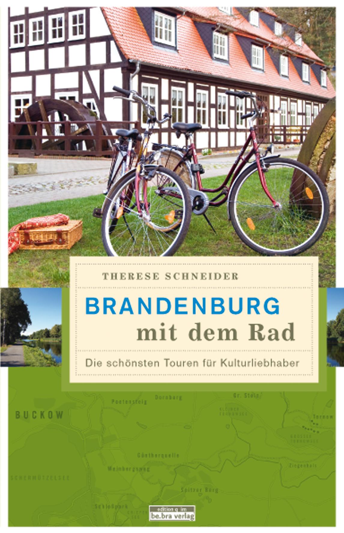 Brandenburg mit dem Rad: Die schönsten Touren f...