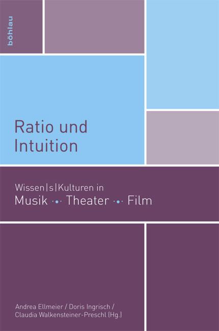Ratio und Intuition: Wissen/s/kulturen in Musik...