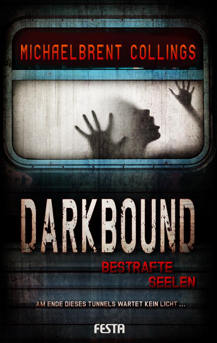 Darkbound - Bestrafte Seelen - Michaelbrent Collings [Broschiert]