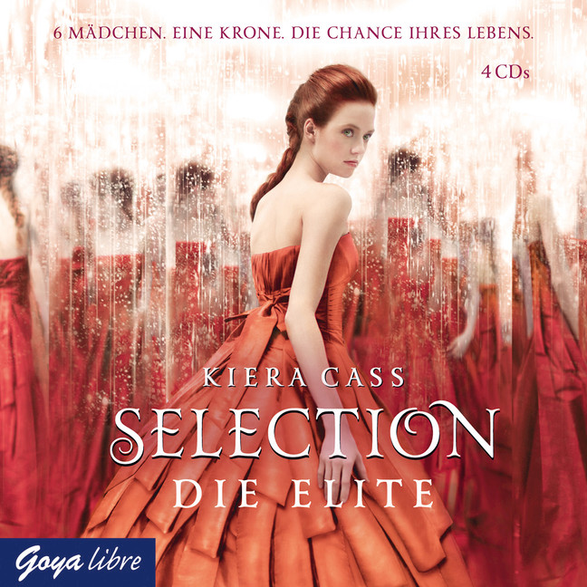 Selection: Die Elite - Kiera Cass [4 Audio CDs]