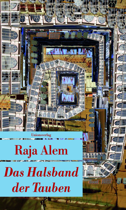 Das Halsband der Tauben - Alem, Raja