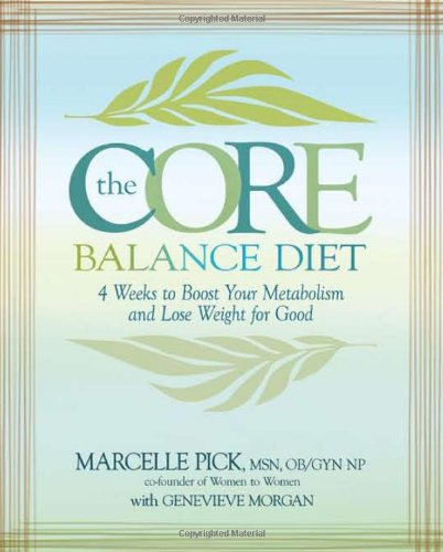 Morgan, Genevieve - The Core Balance Diet: 4 Weeks to Boost Your Metabolism and Lose Weight for Good
