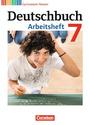 Deutschbuch: Gymnasium - 7. Schuljahr - Arbeitsheft mit Lösungen - Dr. Cordula Grunow [1. Auflage 2016, inkl. Lösungsbogen, Broschiert]
