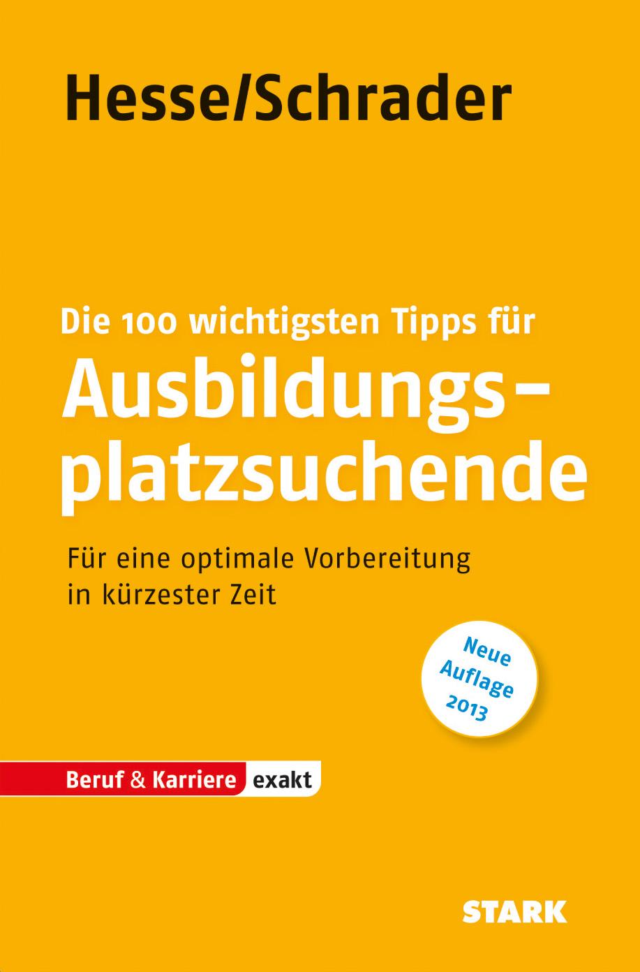 Bewerbung Beruf & Karriere / Die 100 wichtigste...