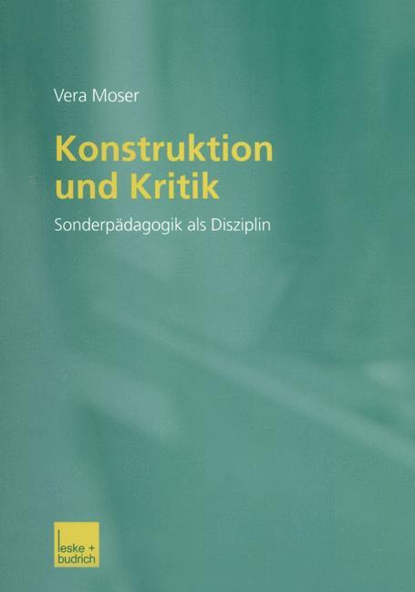 Konstruktion und Kritik: Sonderpädagogik als Di...