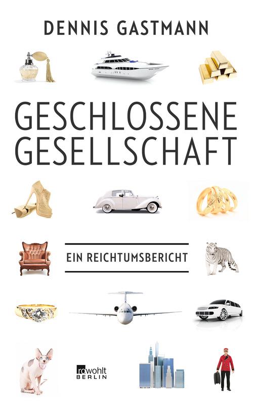 Geschlossene Gesellschaft: Ein Reichtumsbericht...