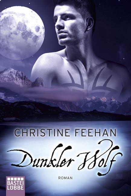 Die Karpatianer: Band 25 - Dunkler Wolf - Christine Feehan