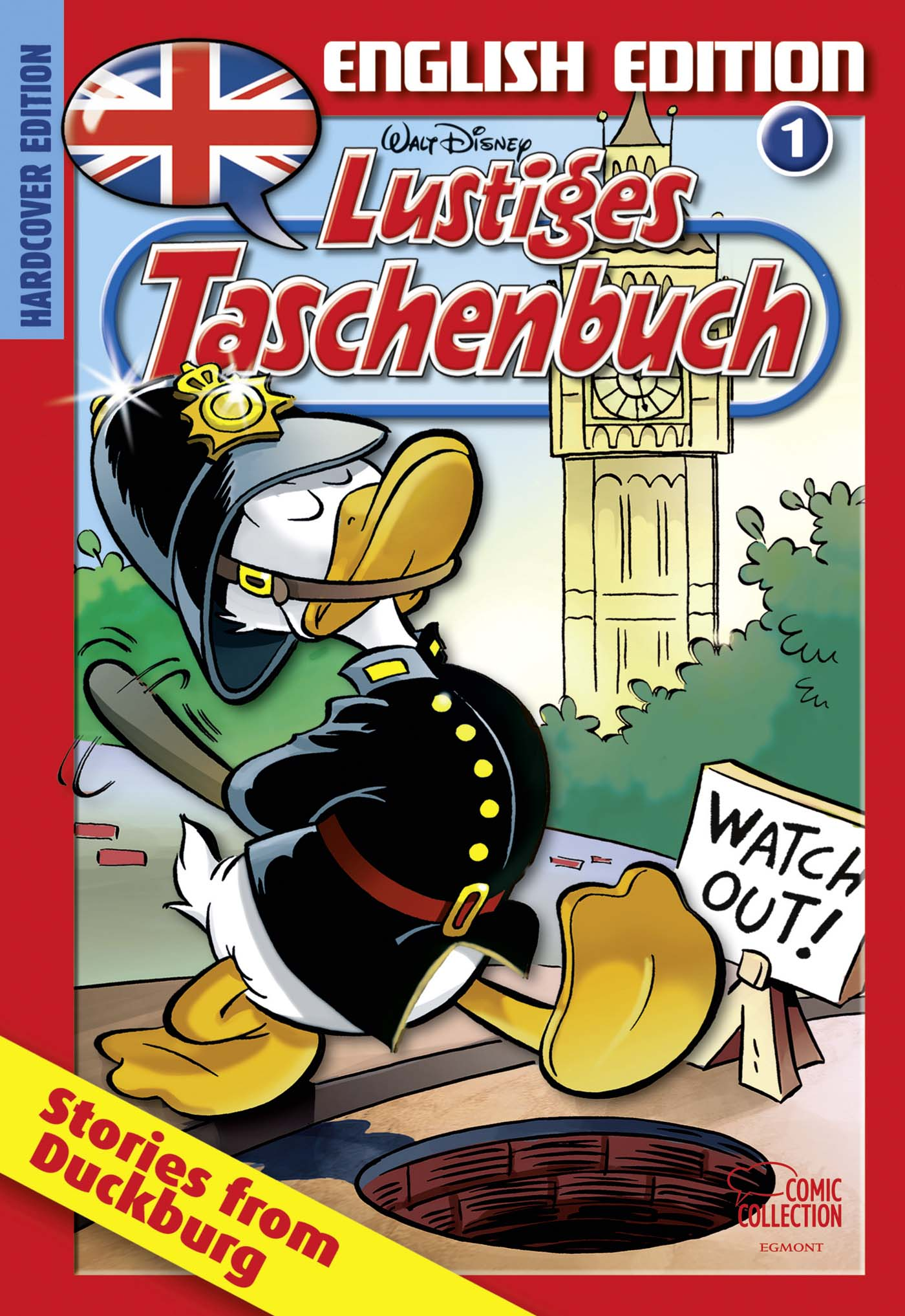 Lustiges Taschenbuch English Edition: Volume 1 - Stories from Duckburg [Hardcover Edition]