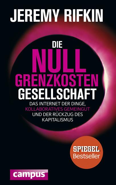 Die Null-Grenzkosten-Gesellschaft: Das Internet...