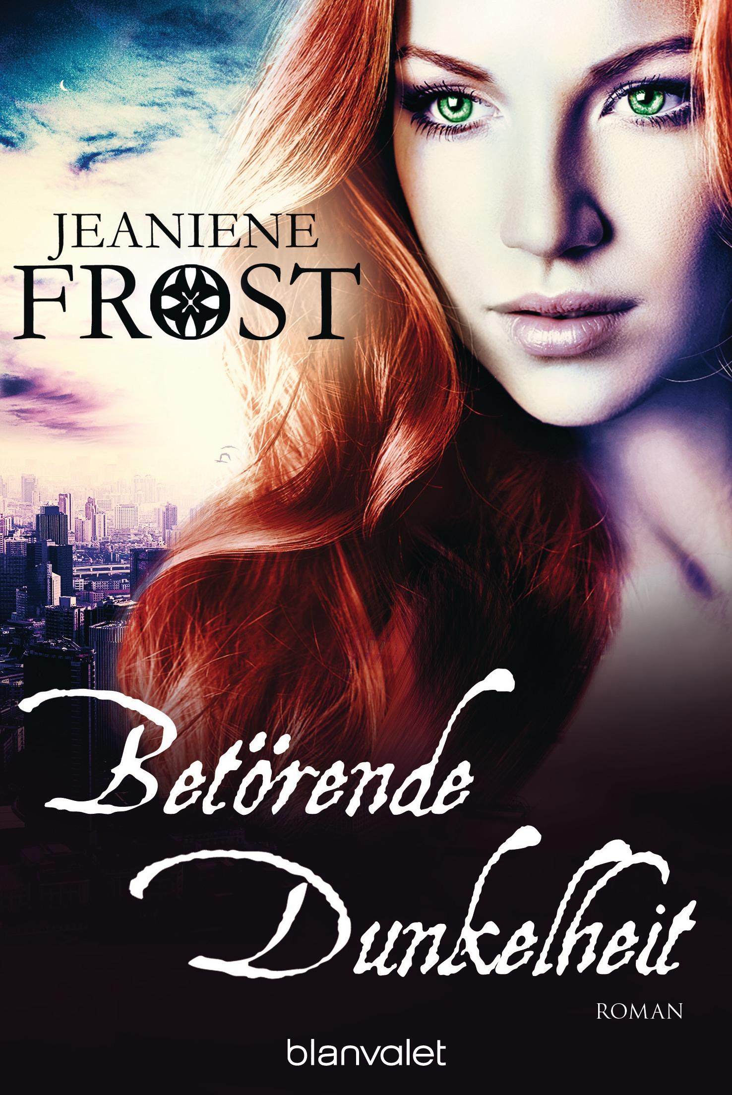 Cat & Bones: Band 7 - Betörende Dunkelheit - Jeaniene Frost [Taschenbuch]