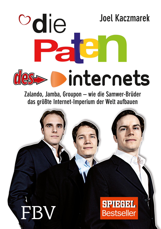 Die Paten des Internets: Zalando, Jamba, Groupo...