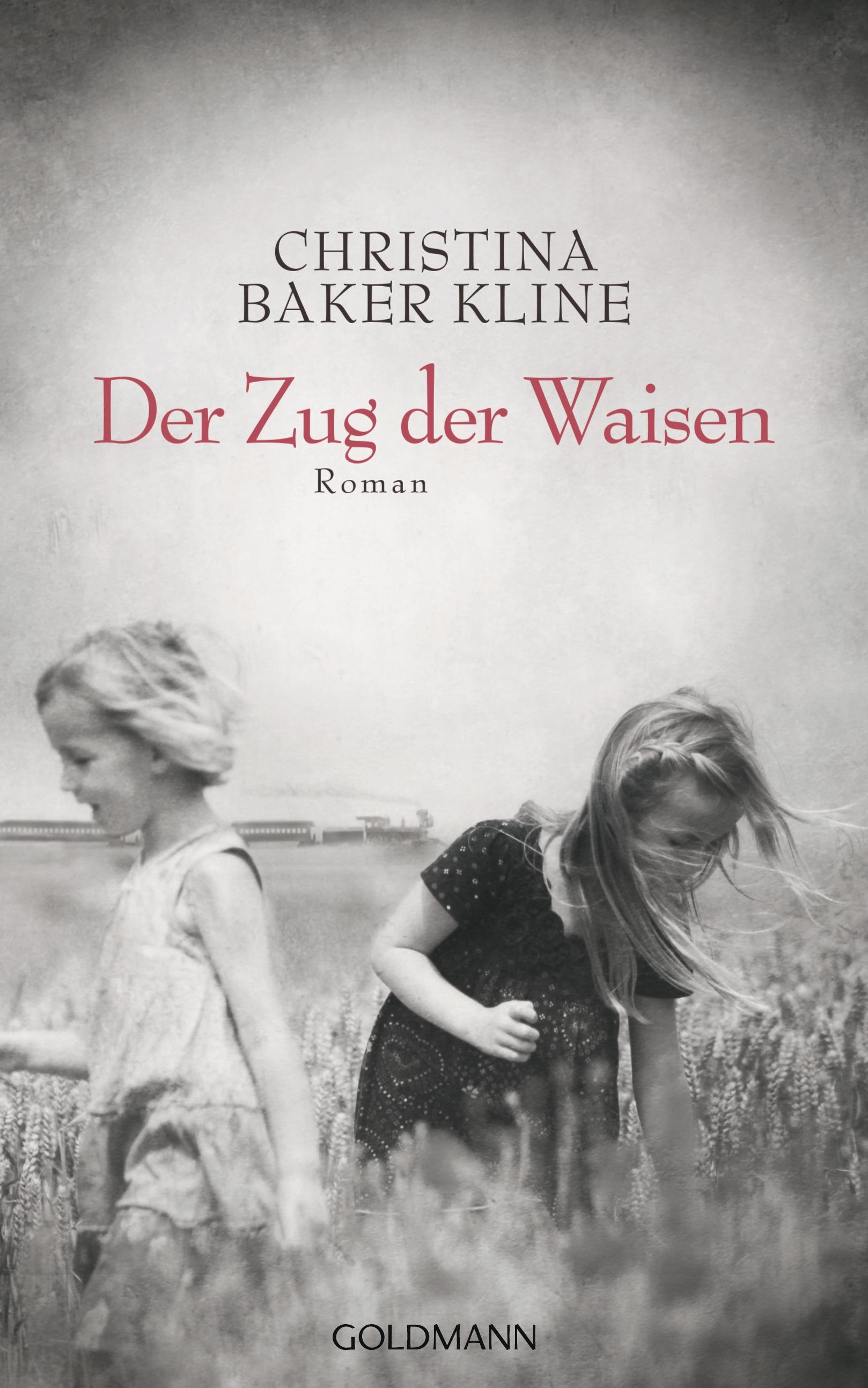 Der Zug der Waisen - Christina Baker Kline [Gebundene Ausgabe]