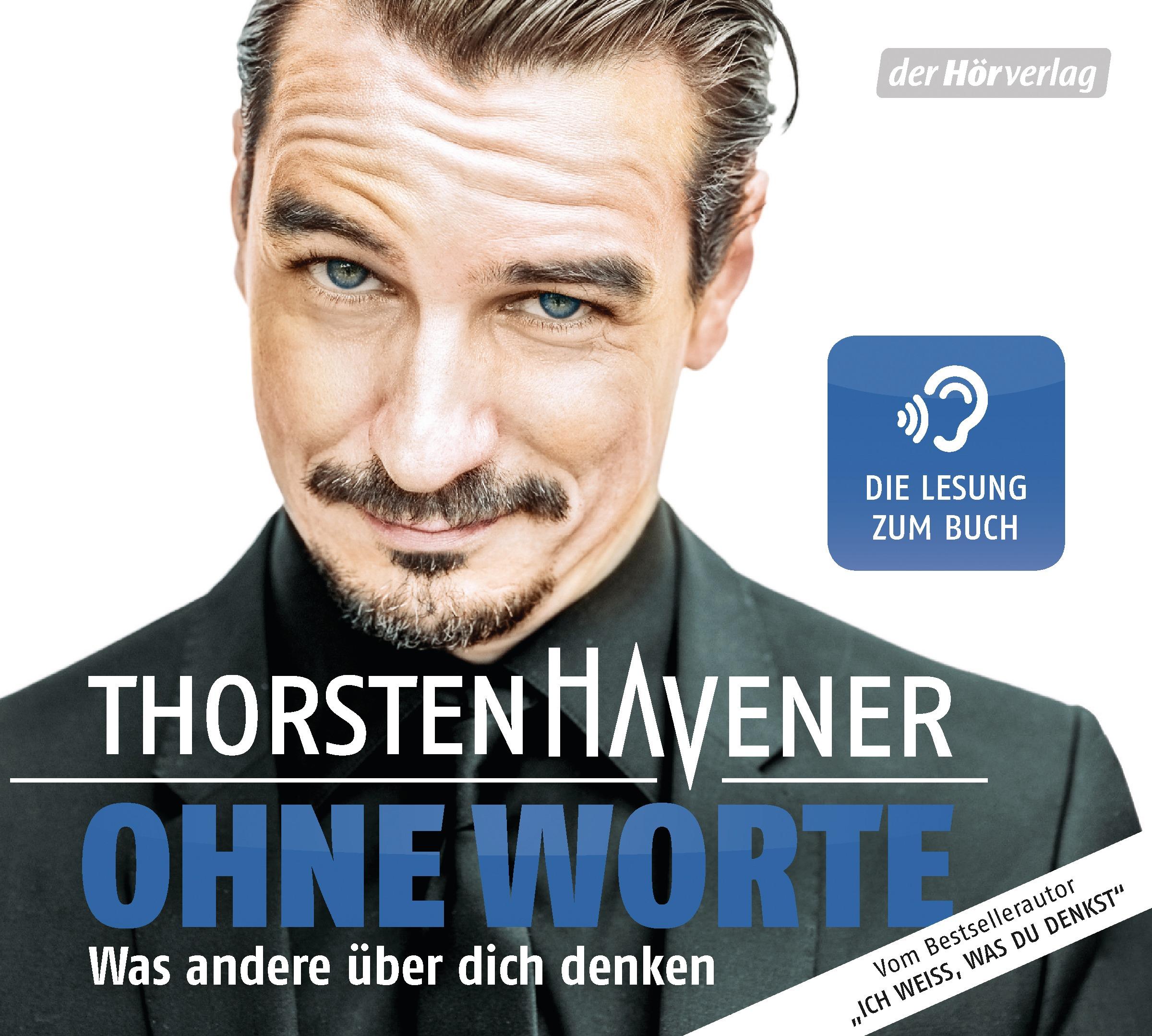 Ohne Worte: Was andere über dich denken - Thorsten havener [Audio CD]