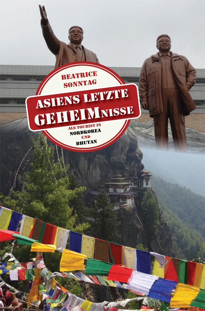 Asiens letzte Geheimnisse: Als Tourist in Nordk...