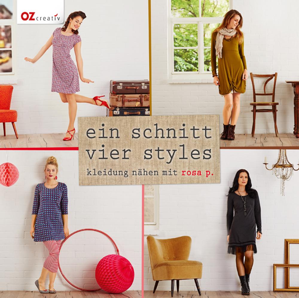 Ein Schnitt - vier Styles: Kleidung nähen mit R...