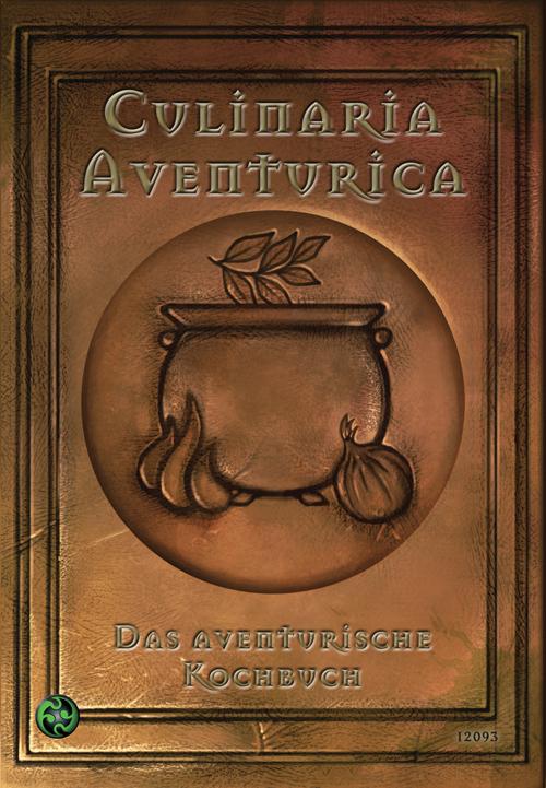 Culinaria Aventurica: Das aventurische Kochbuch - Eevie Demirtel et al. [Broschiert]