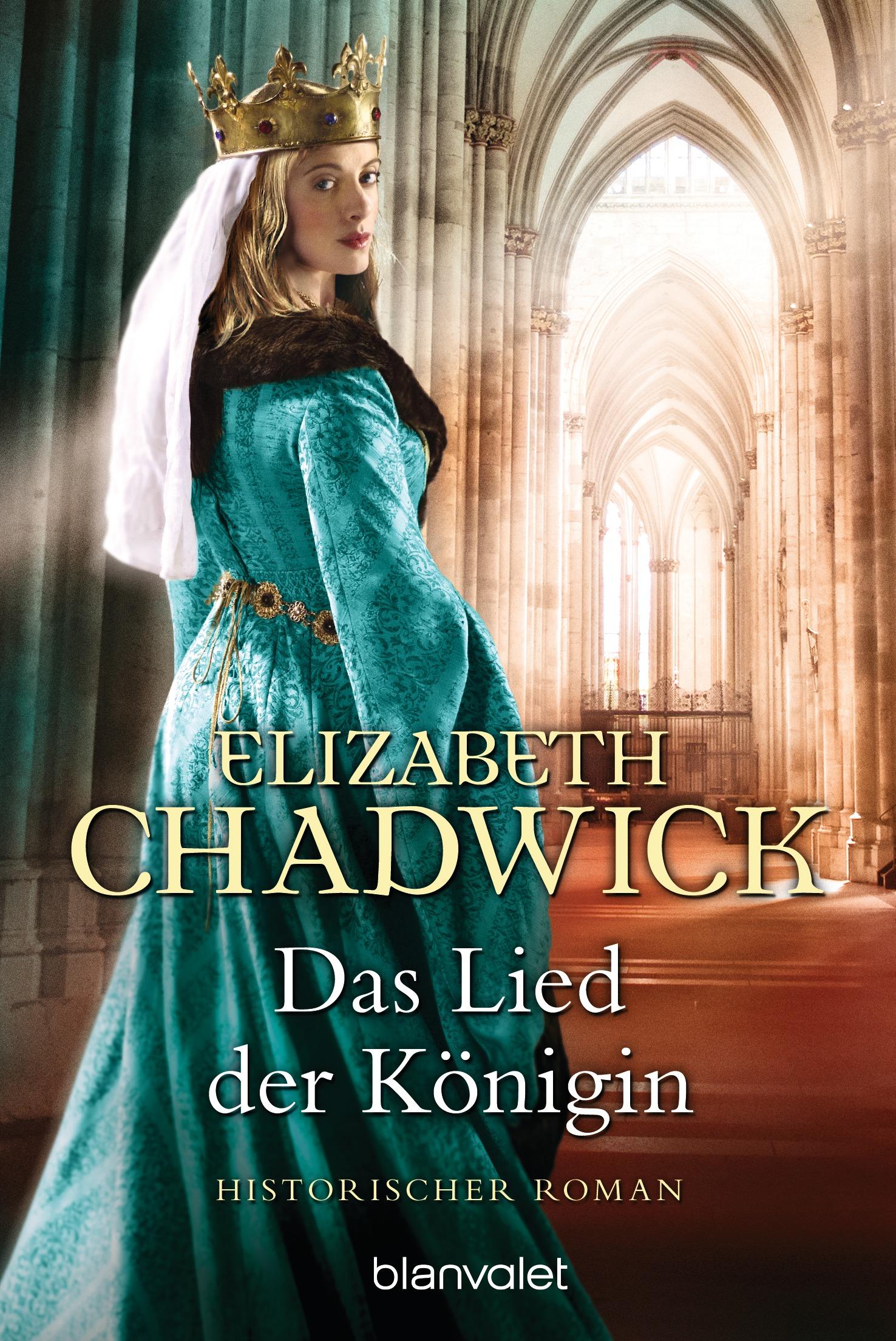 Das Lied der Königin - Elizabeth Chadwick [Taschenbuch]